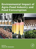 Environmental Impact of Agro-Food Industry and Food Consumption