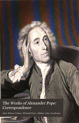 The Works of Alexander Pope PDF