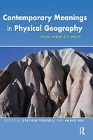 Contemporary Meanings in Physical Geography PDF