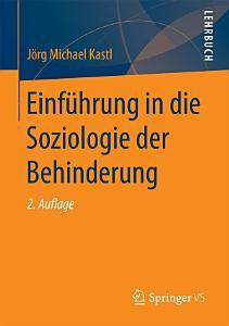 Einf  hrung in die Soziologie der Behinderung PDF