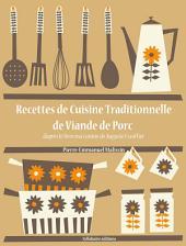 Recettes de Cuisine Traditionnelle de Viande de Porc