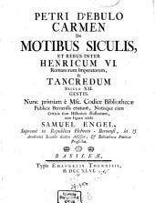 Carmen de motibus Siculis et rebus inter Henricum VI. Romanorum Imperatorem et Tancredum seculo XII. gestis
