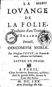 La Louange de la folie, traduite d'un traité d'Erasme intitulé : Oencomium moriae: Satyre en prose