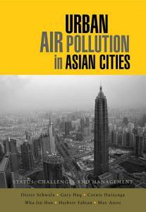 Urban Air Pollution in Asian Cities