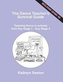 The Dance Teacher's Survival Guide