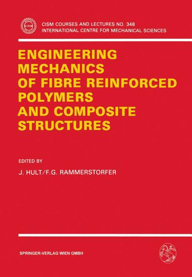 Engineering Mechanics of Fibre Reinforced Polymers and Composite Structures PDF