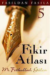 FASILDAN FASILA-5: FİKİR ATLASI