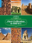 First Civilizations to 500 Bce PDF