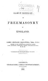 The Early History of Freemasonry in England