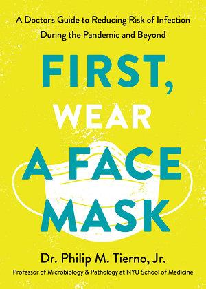 First  Wear a Face Mask