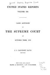 United States Reports: Cases Adjudged in the Supreme Court, Volume 134