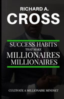 Success Habits That Make Millionaires Millionaires Book