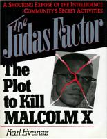 The Judas Factor The Plot To Kill Malcolm X
