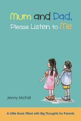 Mum And Dad Please Listen To Me Book PDF