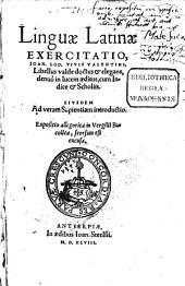 Linguae latinae exercitatio: Eiusdem ad veram Sapientiam introductio. Expositio allegorica in Vergilii Bucolica ...