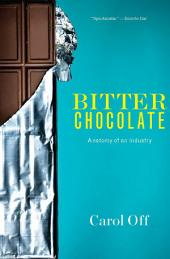 Bitter Chocolate: Anatomy of an Industry