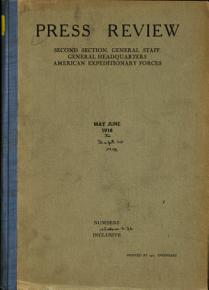 Press Review  Second Section  General Staff  General Headquarters  American Expeditionary Forces PDF