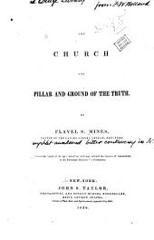 The church, the pillar and ground of the truth