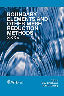 Boundary Elements and Other Mesh Reduction Methods XXXV