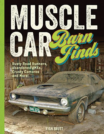 Muscle Car Barn Finds PDF