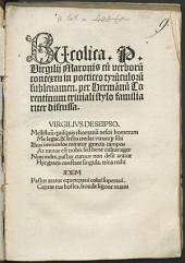 Bucolica P. Virgilii Maronis: cu[m] verboru[m] contextu in poetices tyru[n]culoru[m] subleuamen