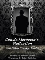 Claude Mercoeur   s Reflection and Other Strange Stories PDF
