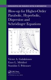 Blow-up for Higher-Order Parabolic, Hyperbolic, Dispersion and Schrodinger Equations