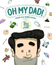 Oh my dad! (Fixed Layout): Porque ellos también cuentan