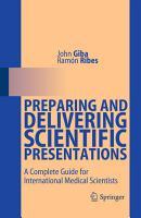 Preparing and Delivering Scientific Presentations PDF