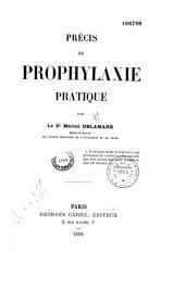 Précis de prophylaxie pratique