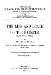 The Life and Death of Doctor Faustus: Made Into a Farce by Mountford, with the Humours of Harlequin and Scaramouche, London, 1697