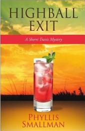Highball Exit: Book 5
