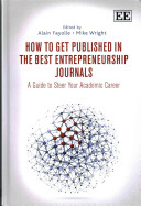 How to Get Published in the Best Entrepreneurship Journals PDF