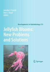 Jellyfish Blooms New Problems And Solutions Book PDF