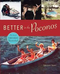 Better In The Poconos Book PDF