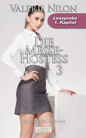 Die Messe-Hostess 3 - Erotischer Roman: 1. Kapitel - Leseprobe