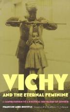 Vichy and the Eternal Feminine