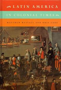 Latin America in Colonial Times Book