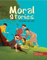 Moral Stories Lessons For Life   Large Print PDF