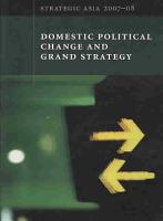 Domestic Political Change and Grand Strategy PDF
