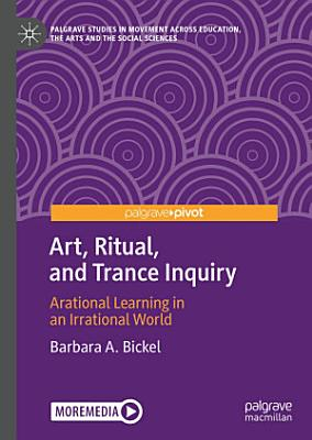 Art  Ritual  and Trance Inquiry