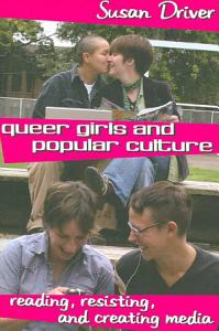 Queer Girls and Popular Culture PDF