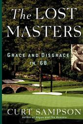 The Lost Masters: Grace and Disgrace in '68