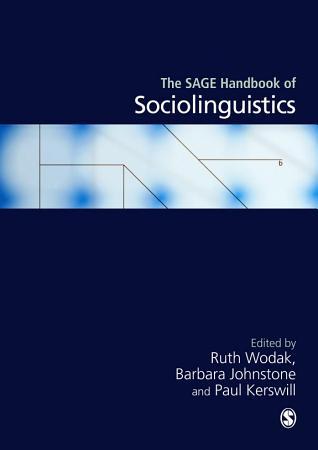 The SAGE Handbook of Sociolinguistics PDF