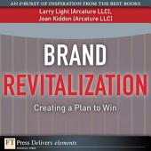 Brand Revitalization: Creating a Plan to Win