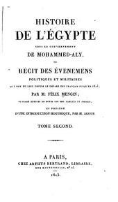 Histoire de l'Égypte sous le gouvernement de Mohammed-Aly: ou, Récit des événemens politiques et militaires qui ont eu lieu depuis le départ des Français jusqu'en 1823, Volume2