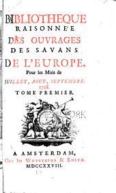 Bibliothèque raisonnée des ouvrages des savans de l'Europe: Volume1