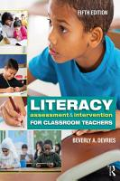 Literacy Assessment and Intervention for Classroom Teachers PDF