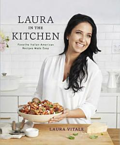 Laura in the Kitchen Book