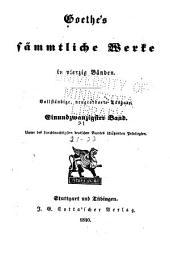 Goethe's sämmtliche Werke: Bände 21-22